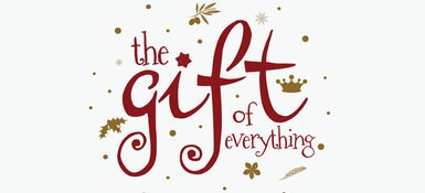 The Gift of Everything